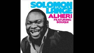 Solomon Lange-Alheri Ft. BOUQUI