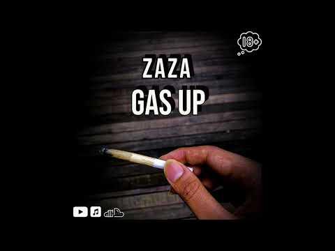 Zaza - Gas Up