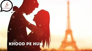 """""""Kho Na Du Mai Pake Tumko"""" Best Romantic Whatsapp Status.."""