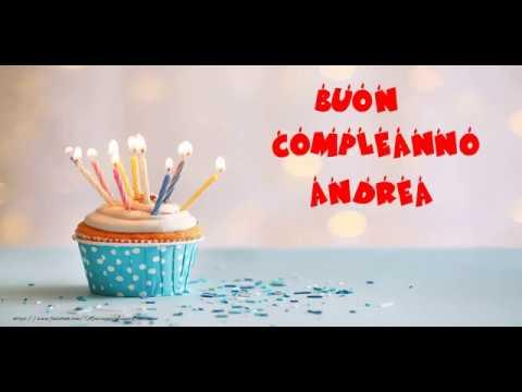 Tanti Auguri Di Buon Compleanno Andrea Youtube