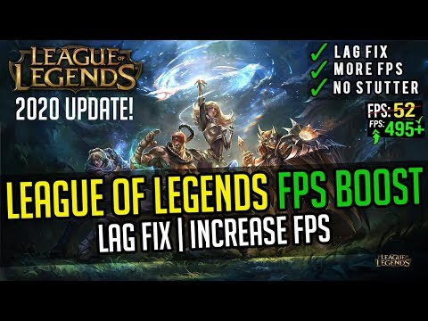 🔧League Of Legends 2020: Increase Your FPS And Fix Lag On Low End PC | League Of Legends FPS Boost