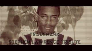 TRADEMARK  - A STEPHEN LAWRENCE TRIBUTE