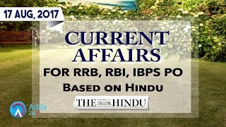 CURRENT AFFAIRS | THE HINDU | RRB, IBPS |17th August 2017 | Online Coaching for SBI IBPS