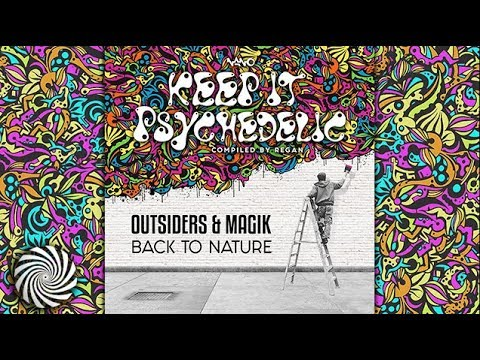 Magik & Outsiders - Back To Nature