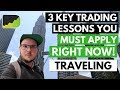Forex Trading While Traveling: 11 Countries In 15 Months (3 Lessons)