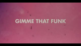 Max Styler - Gimme That Funk (feat. Moon Man) [Lyric Video] Dim Mak Records