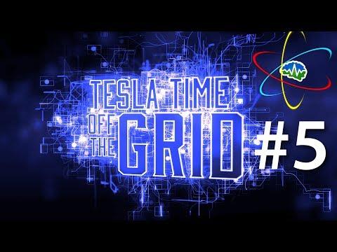 Tesla Time: Off the Grid Podcast 5