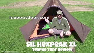 LUXE Sil Hexpeak XL Teepee Tent Review