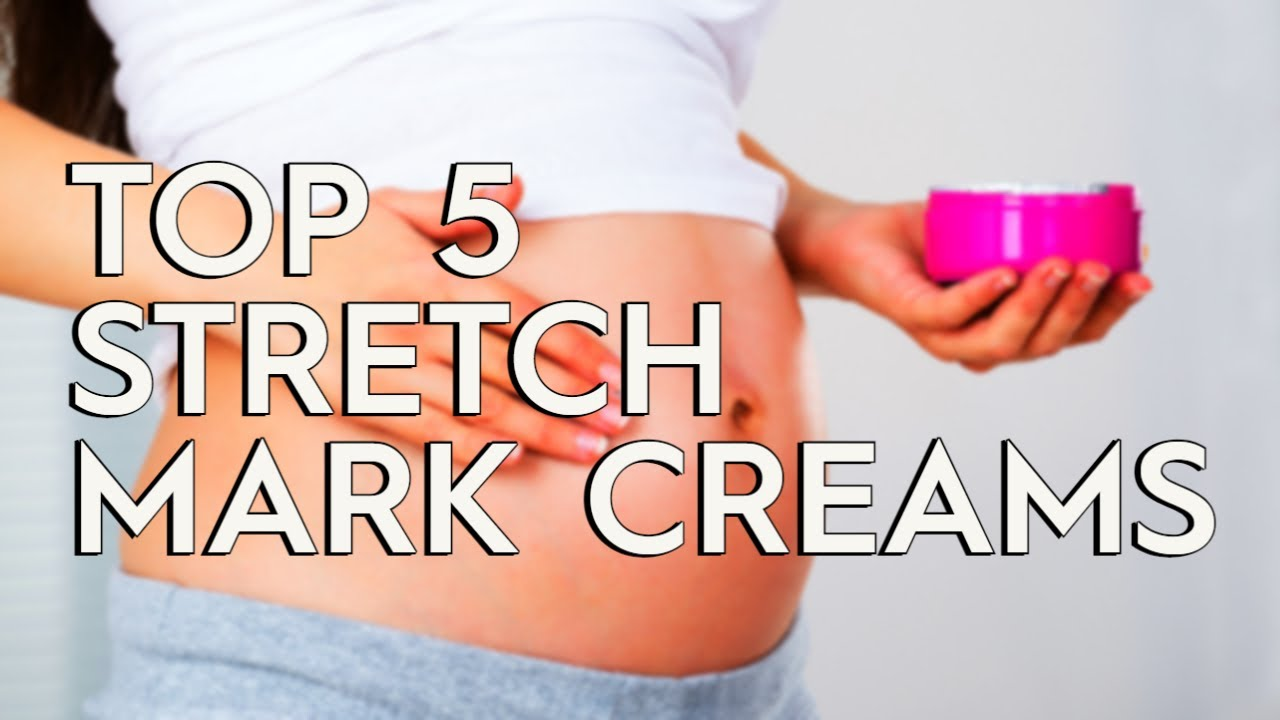 Top 5 Best Stretch Mark Cream 2019 Youtube