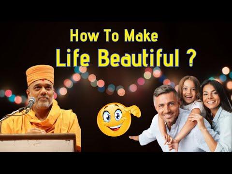 how-to-make-life-beautiful?-|-gyanvatsal-swami-speech-|-motivational-speech-|-life-2.0