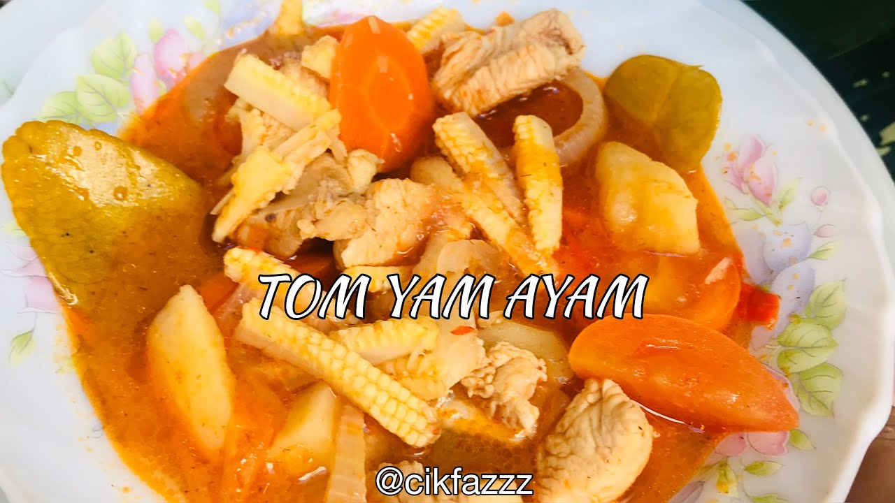 Resepi Tom Yam Ayam Guna Perencah Tom Yam Adabi - YouTube