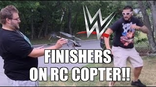 WWE FINISHING MOVES to R/C HELICOPTER!