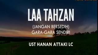 Download Video Jangan Sedih Gara Gara Sendiri - Ustadz Hanan Attaki. Lc MP3 3GP MP4