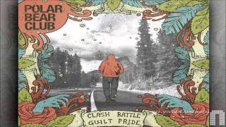 Polar Bear Club - Slow Roam