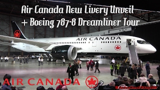 Air Canada New Livery Boeing 787-8 Dreamliner Unveil @ Toronto Pearson Int
