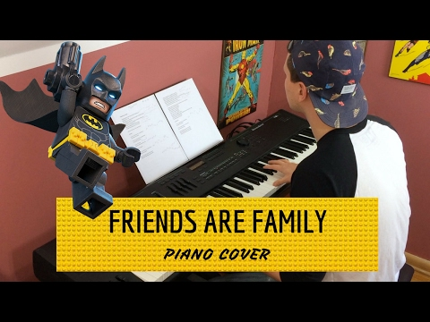 """Friends Are Family"" - The Lego Batman Movie 