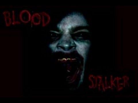 Blood Stalker - YouTube