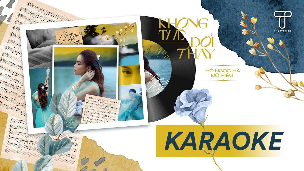 Karaoke | Không Thể Đổi Thay | Hồ Ngọc Hà x Đỗ Hiếu (Beat full)