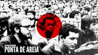 Ponta De Areia - Milton Nascimento