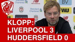 liverpool 3 0 huddersfield   jurgen klopp post match press conference