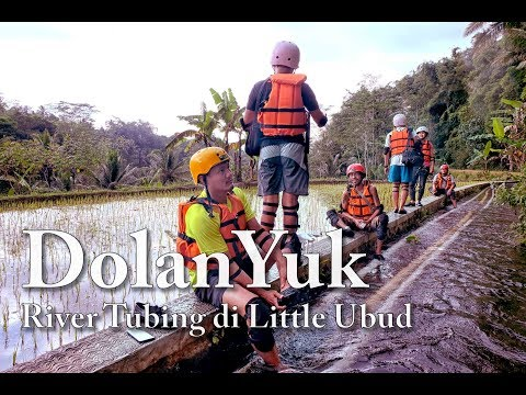 #vlog-dolanyuk-river-tubing-di-little-ubud