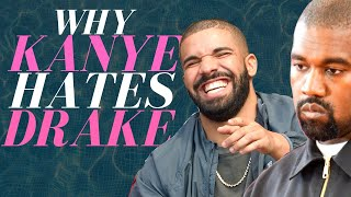 Why Kanye Hates Drake