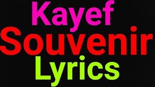 Kayef | Souvenir | Lyrics