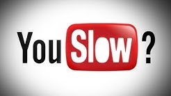 Why YouTube Videos Take Forever To Load