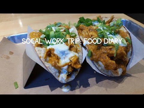 SoCal Work Trip: Food Diary (2016)