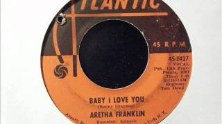 BABY I LOVE YOU - ARETHA FRANKLIN