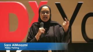 Friday Parking | Sara AlMaazmi | TEDxYouth@AlQarayen