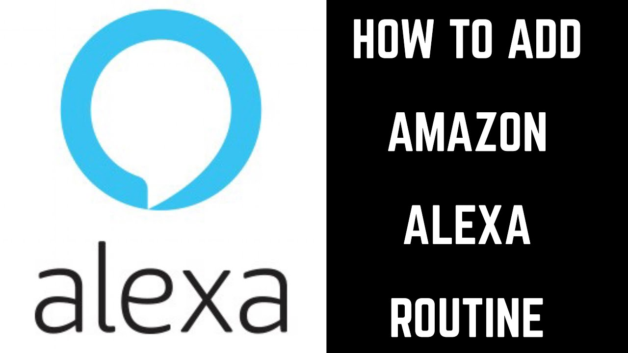 How to Add Amazon Alexa Routine