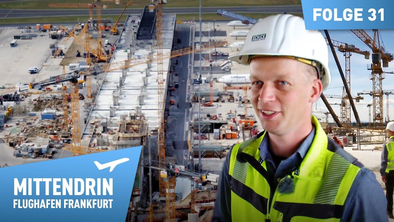 Download Größte Baustelle Deutschlands - Das neue Terminal 3   Mittendrin - Flughafen Frankfurt (31)
