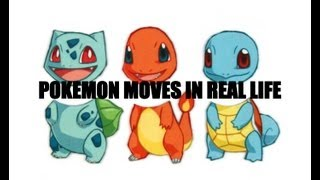 every pokemon move in real life
