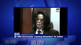 HBO ANNOUNCES 'LEAVING NEVERLAND' AIR DATES