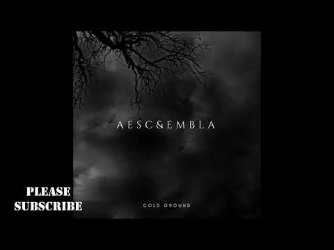 AESC & EMBLA - COLD GROUND (FULL EP)