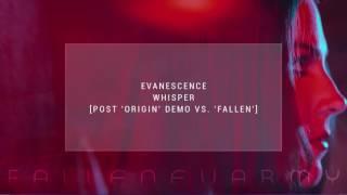 Baixar Evanescence - Whisper (Post 'Origin' Demo Vs. 'Fallen') by FallenEvArmy