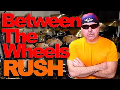 Between The Wheels - RUSH - Drums