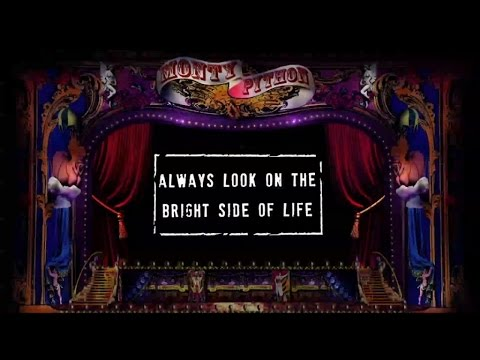 Monty Python  Always Look On The Bright Side Of Life  Lyric