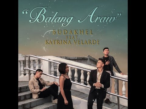 Balang Araw (Official Music Video) - BuDaKhel feat. Katrina Velarde