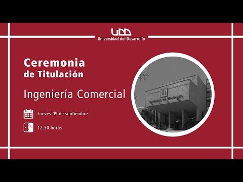 Ceremonia de Titulación | Ingeniería Comercial | Sede Concepción