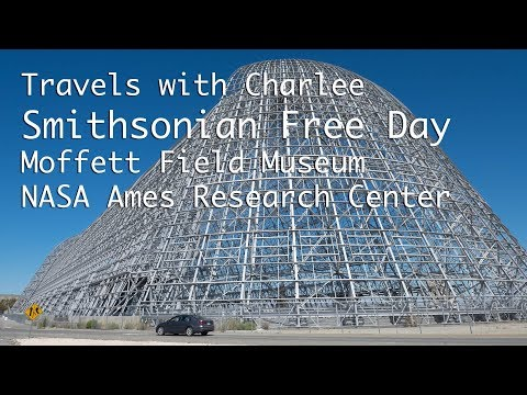 Smithsonian Free Day at Moffett Field Museum & NASA Ames Research Center