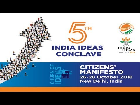 India Ideas Conclave 2018  PANEL DISCUSSION V - AGENDA FOR POLITICS OF ACCOUNTABILITY