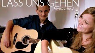 Lass Uns Gehen - Revolverheld (Cover)