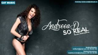 Andreea D - So Real (radio edit) [NEW SINGLE]