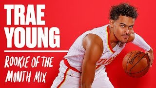 Trae Young Rookie of The Month November Mix