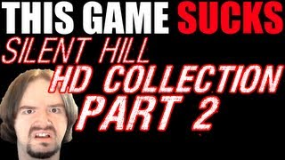 THIS GAME SUCKS: Silent Hill HD Collection (Part 2)