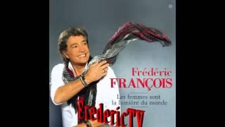 FREDERIC FRANCOIS     ???MA RELIGION C'EST  L'AMOUR???