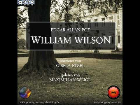 "poe william wilson essay Student research submissions 2013 research essay: hannah edgar allan poe's ""william wilson,"" and ""the black cat in one critical essay on this poe."