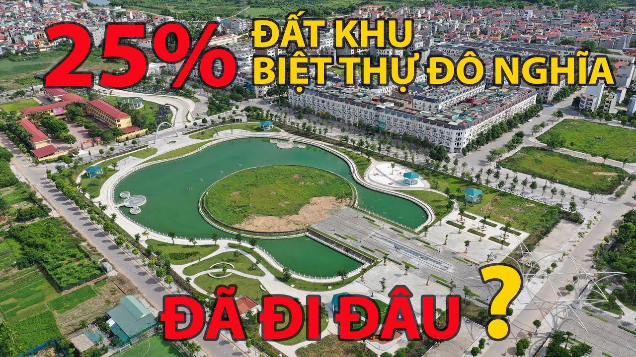 🔰 25% đất khu Biệt thự Đô Nghĩa – Sol Lake Villa đã đi đâu ? [BTDN-TV]